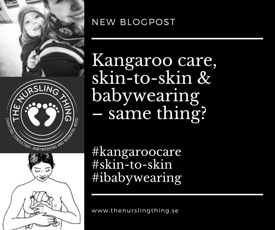 Kangaroo care, skin-to-skin & Babywearing – same thing?